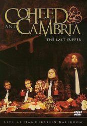 COHEED AND CAMBRIA: THE LAST SUPPERS   DVD