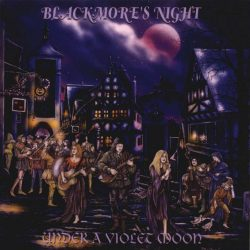 BLACKMORE'S NIGHT: UNDER AT VIOLENT MOON   CD