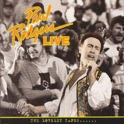 PAUL RODGERS: LIVE - THE LORELEY TAPES...