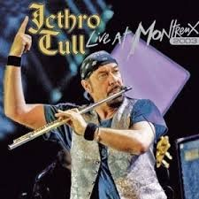 JETHRO TULL: LIVE AT MONTREAUX 2003.