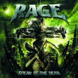 RAGE: SPEAK OF THE DEAD  (Limited edition digipack)  CD