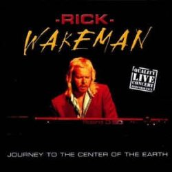 RICK WAKEMAN: JOURNEY TO THE CENTER OF THE EARTH - LIVE   CD