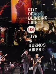 U2: CITY OF BLINDING LIGHTS (LIVE IN BUENOS AIRES)
