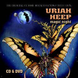 URIAH HEEP: MAGIC NIGHT   CD+DVD