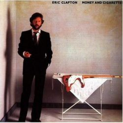 ERIC CLAPTON: MONEY AND CIGARETTES   CD