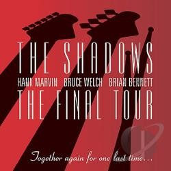 THE SHADOWS: THE FINAL TOUR  CD+DVD