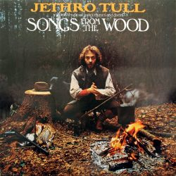 JETHRO TULL: SONGS FROM THE WOOD  Digitally Remastered With Bonus Tracks