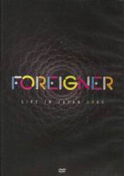 FOREIGNER: LIVE IN JAPAN  1985