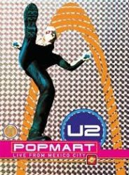 U2: POPMART (LIVE FROM MEXICO CITY)