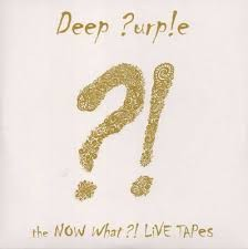 DEEP PURPLE: NOW WHAT... (limit. gold edit. 2CD)