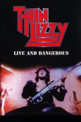 THIN LIZZY: LIVE AND DANGEROUS (GREATEST LTVE RECORDINGS OF ALL TIME)
