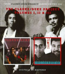 THE CLARKE/DUKE PROJECT  VOLUMES I, II & III  2CD