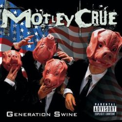 MOTLEY  CRÜE: GENERATION SWINE  CD