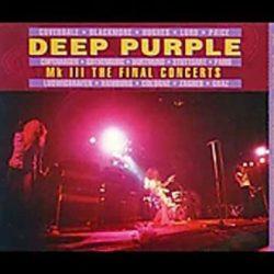 DEEP PURPLE: MK III  THE FINAL CONCERTS  2CD