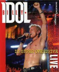 BILLY IDOL: INN SUPER OVERDRIVE  DVD