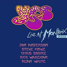 YES: LIVE AT MONTREAUX 2003.