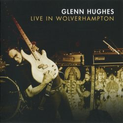 GLENN HUGHES: LIVE IN WOLVERHAMPTON  2CD