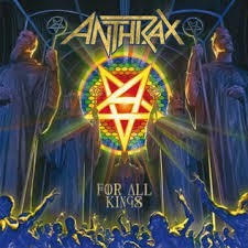 ANTHRAX: FOR ALL KINGS  Limited edition 2CD digipack