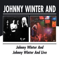 JOHNNY WINTER AND: JOHNNY WINTER AND/ JOHNNY WINTER AND LIVE  CD