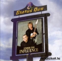 STATUS QUO: UNDER THE INFLUENCE  CD