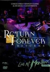 RETURN TO FOREVER: RETURNS (LIVE AT THE MONTREAUX 2008)