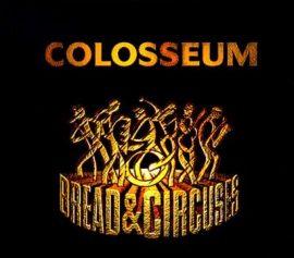 COLOSSEUM: BREAD & CIRCUSES  CD