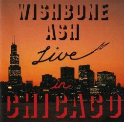 WISHBONE ASH: LIVE IN CHICAGO  CD