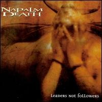 NAPALM DEATH: LEADERS NOT FOLLOWERS  CD