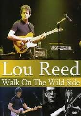 LOU RED: WALK ON THE WILD SIDE