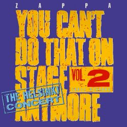 FRANK ZAPPA: YOU CANT THAT ON STAGE ANYMORE VOL. 2.  CD
