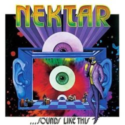 NEKTAR: ...SOUNDS LIKE THIS  CD