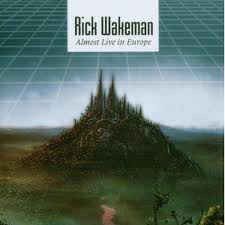 RICK WAKEMAN: ALMOST LIVE IN EUROPE   CD