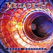 MEGADETH:  SUPER COLLIDER   CD