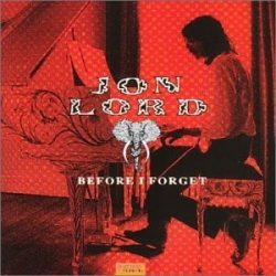 JON LORD: BEFORE I FORGET  CD