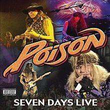 POISON: SEVEN DAYS LIVE  CD