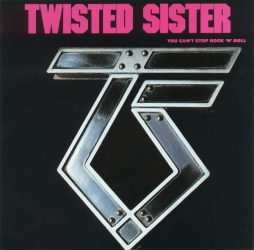 TWISTED SISTER: YOU CAN'T STOP ROCK 'N' ROLL (Original album with 3 bonus tracks)  CD