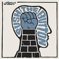 THE CHEMICAL BROTHERS: PUSH THE BUTTON CD
