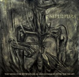 SEPULTURA: THE MEDIATOR BETWEEN...  CD