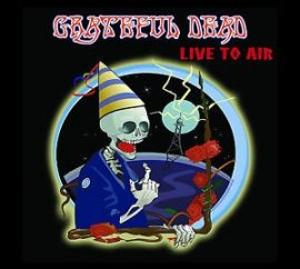 GRATEFUL DEAD: LIVE TO AIR  digipack  2CD