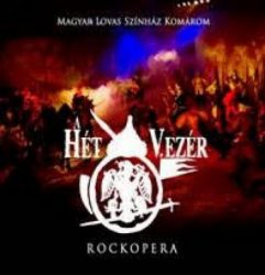 A HÉT VEZÉR (rockopera) 2CD