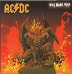 AC/DC: WHO MADE YOU?  (Live from Irvine Meadows-digitally remastered- digipack)