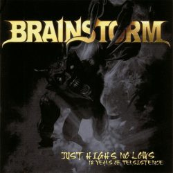 BRAINSTORM: JUST HIGHS NO LOWS (12 Years Of Persistence)   digipack 2CD