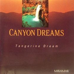 TANGERINE DREAM:  CANYON DREAMS  CD