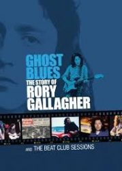 RORY GALLAGHER: GHOST BLUES (THE STORY OF...2 DVD)