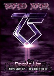 TWISTED SISTER: DOUBLE LIVE (North Stage '82 - New York Steel '01)  (2DVD)