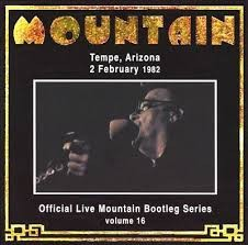 MOUNTAIN: LIVE MOUNTAIN BOOTLEG SERIES VOL.16. (TEMPE ARIZONA 1982) CD
