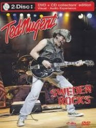 TED NUGENT: SWEDEN ROCKS (DVD+CD COLLECTORS EDITION)