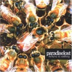 PARADISE LOST: BELIEVE IN NOTHING CD