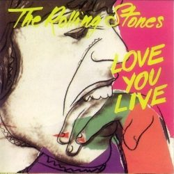 THE ROLLING STONES: LOVE YOU LIVE  2CD