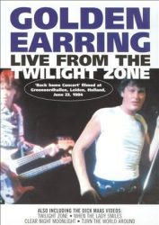 GOLDEN EARRING: LIVE FROM THE TWILIGHT ZONE